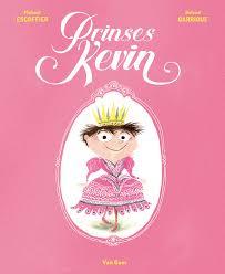 Prinses Kevin of je verkleden als een meisje